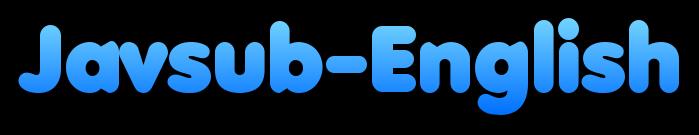 Javsub-English - Jav English Subtitles Online Streaming Free